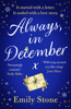 Emily Stone - Always, in December: Gorgeous, heart-tugging and uplifting – the Most Romantic Christmas Love Story of 2021 artwork