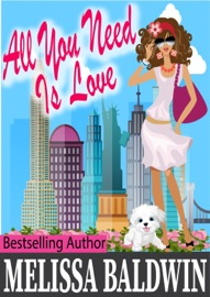 ALL YOU NEED IS LOVE (LOVE IN THE CITY BOOK 2)