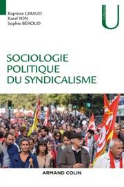 SOCIOLOGIE POLITIQUE DU SYNDICALISME
