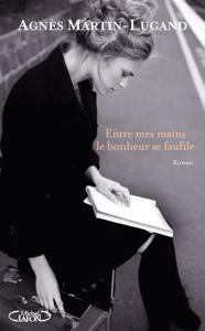 Entre mes mains le bonheur se faufile La couverture du livre martien