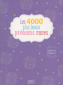 4000 plus beaux prénoms rares