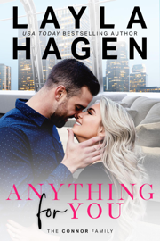 Anything For You - Layla Hagen book summary