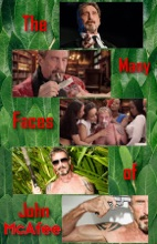 The Many Faces Of John McAfee