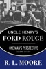 Uncle Henry's Ford Rouge