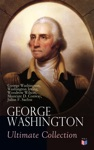 GEORGE WASHINGTON Ultimate Collection