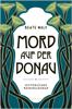 Beate Maly - Mord auf der Donau Grafik