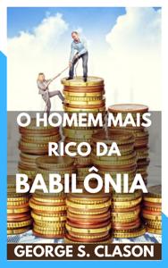 O homem mais rico da Babilônia Book Cover
