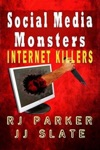 Social Media Monsters Killers Who Target Victims On The Internet Facebook Craigslist