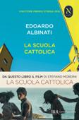 Download and Read Online La scuola cattolica