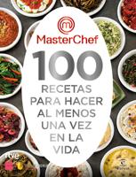MasterChef. 100 recetas para hacer al menos una vez en la vida ebook Download