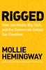 Mollie Hemingway - Rigged Grafik