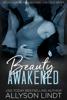 Beauty Awakened - Allyson Lindt