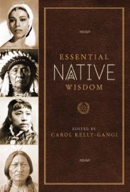 Essential Native Wisdom