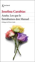 Azaña. Los que le llamábamos don Manuel ebook Download
