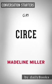 Circe: by Madeline Miller Conversation Starters book