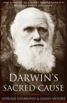 Darwins Sacred Cause