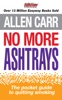 Allen Carr's No More Ashtrays