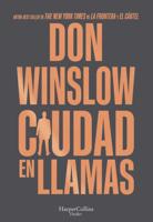 Download and Read Online Ciudad en llamas