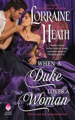 When a Duke Loves a Woman - Lorraine Heath - Lorraine Heath