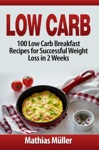 Low Carb 100 Low Carb Breakfast Recipes For Successful Weight Loss In 2 Weeks