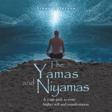 The Yamas And Niyamas