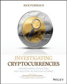 Investigating Cryptocurrencies
