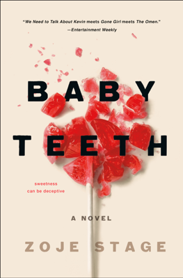 Baby Teeth - Zoje Stage book