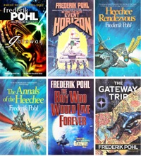 Heechee Saga Book Series by Frederik Pohl: Gateway, Beyond the Blue Event Horizon, Heechee Rendezvous, The Annals of the Heechee, The Gateway Trip, The Boy Who Would Live Forever.