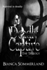 Deadly Captive: The Trilogy - Bianca Sommerland