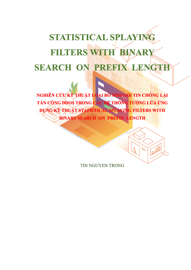 STATISTICAL SPLAYING FILTERS WITH  BINARY SEARCH  ON  PREFIX  LENGTH
