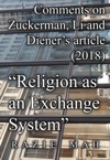 Comments On Zuckerman Li And Dieners Article 2018 Religion As An Exchange System