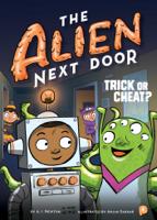 A. I. Newton & Anjan Sarkar - The Alien Next Door 4: Trick or Cheat? artwork