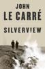 John le Carré - Silverview  artwork
