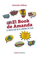 Download and Read Online El book de Amanda. El inglés que no se aprende en clase
