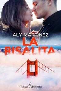 La risalita di Aly Martinez Copertina del libro