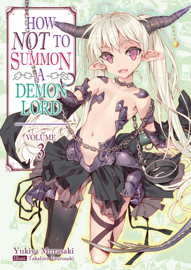 How NOT to Summon a Demon Lord: Volume 3