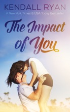 The Impact Of You