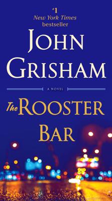 The Rooster Bar - John Grisham book