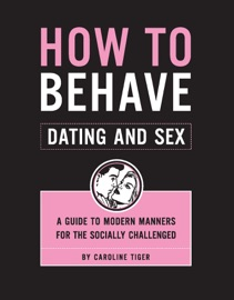 How To Behave Dating And Sex