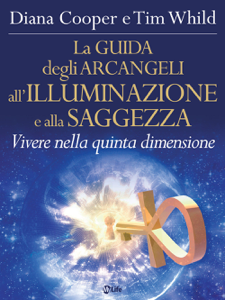 La Guida degli Arcangeli all'Illuminazione e alla Saggezza Libro Cover