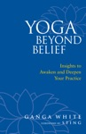 Yoga Beyond Belief