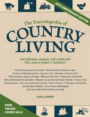 The Encyclopedia of Country Living, 40th Anniversary Edition - Carla Emery book
