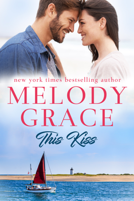 Melody Grace - This Kiss book