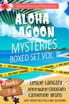 Aloha Lagoon Mysteries Boxed Set Vol III Books 7-9
