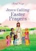 Jesus Calling Easter Prayers