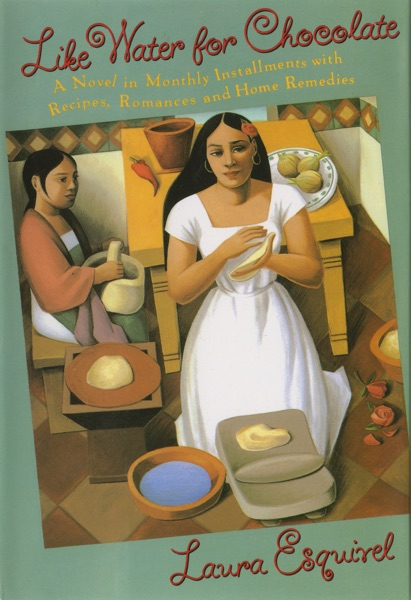 Like Water for Chocolate - Laura Esquivel book cover