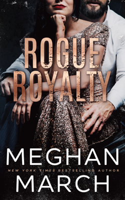 Rogue Royalty - Meghan March book