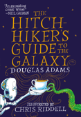 The Hitchhiker's Guide to the Galaxy: The Illustrated Edition Book Cover