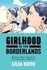 Girlhood In The Borderlands