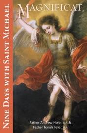 Nine Days with Saint Michael - Andrew Hofer OP & Jonah Teller, O.P. by  Andrew Hofer OP & Jonah Teller, O.P. PDF Download